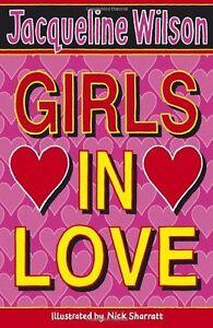 Girls In Love,Jacqueline Wilson, Nick Sharratt