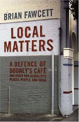 Local Matters  A Defence Of Dooneys Cafe And Othe