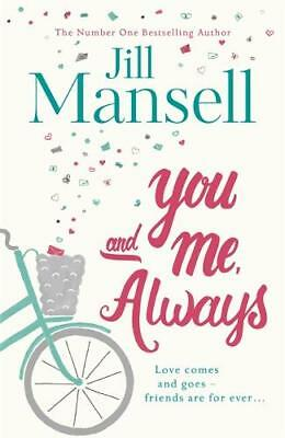 You And Me, Always: The No. 1 Bestseller, Mansell, Jill, New