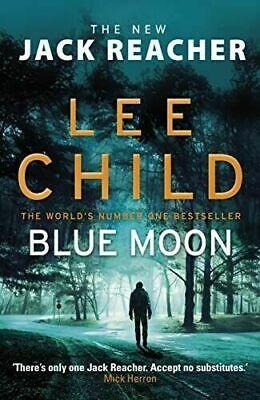 Best Selling🔥 Novel Blue Moon: A Jack Reacher Novel [P.D.F & E.P.U.B] 2020 (Best Jack Reacher Novel)