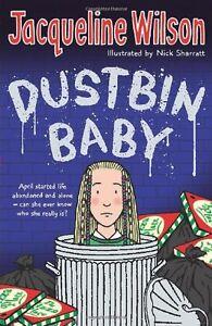 Dustbin Baby By  Jacqueline Wilson, Nick Sharratt. 9780552556118