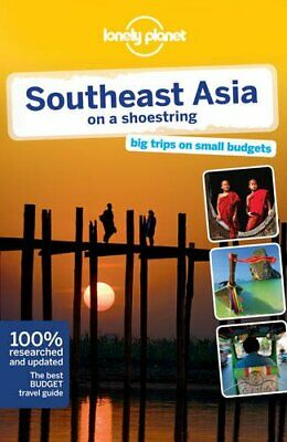 Lonely Planet Southeast Asia on a shoestring  Travel Guide (Southeast Asia On A Shoestring Travel Guide)