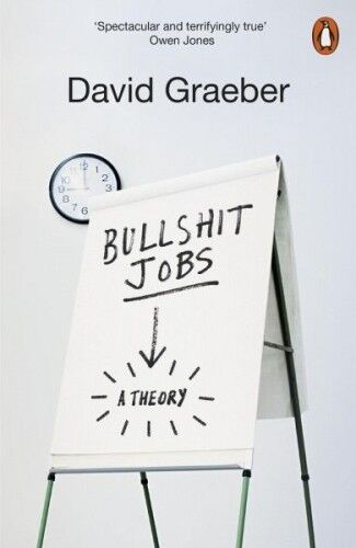 Bullshit Jobs von David Graeber (Taschenbuch) NEU
