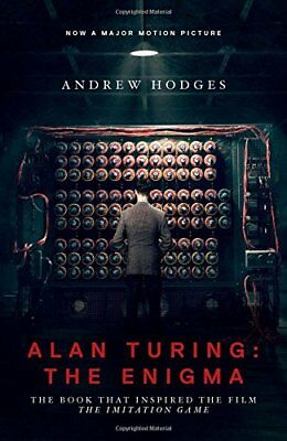 Alan Turing  The Enigma  The Book That Inspired Th