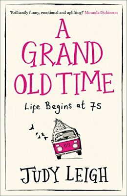 A Grand Old Time by Leigh, Judy Book The Cheap Fast Free Post