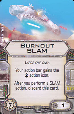 X-Wing Miniatures Burnout Slam illicit upgrade card for sale  Shipping to Canada