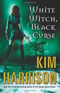 White Witch, Black Curse (The Hollows, Book 7) by Kim Harrison