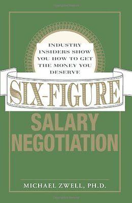Six Figure Salary Negotiation  Industry Insiders G