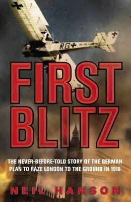 First Blitz By Neil Hanson. 9780385611701