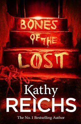 Bones of the Lost: (Temperance Brennan 16), Kathy Reichs, UsedVeryGood, Paperbac