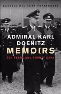 Memoirs: Ten Years And Twenty Days ( Admiral Karl Doenitz) Christies Beach Morphett Vale Area Preview