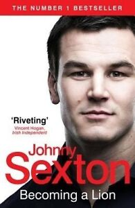 Becoming a Lion, Johnny Sexton