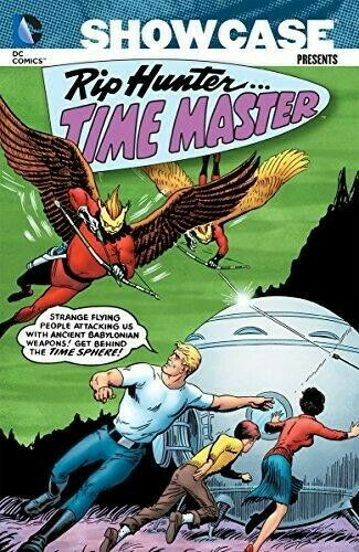 Showcase Presents Rip Hunter Time Master Volume 1 Legends of Tomorrow DC comics