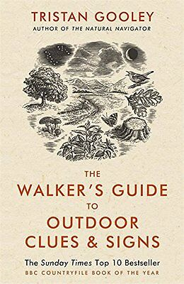 The Walker's Guide to Outdoor Clues and Signs Tristan Gooley Paperback Book 2015
