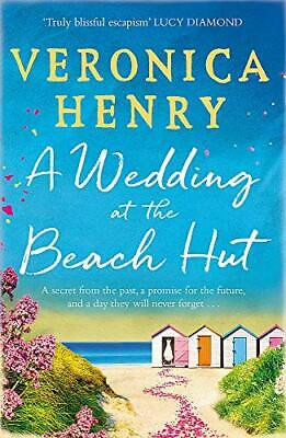 A Wedding at the Beach Hut: The escapist and feel-good read o New Paperback Book