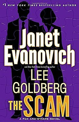 The Scam  A Fox And Ohare Novel By Janet Evanovich  Lee Goldberg