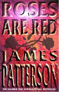 Roses are Red By James Patterson. 9780747274360