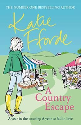 A Country Escape-Katie Fforde, 9780099579434