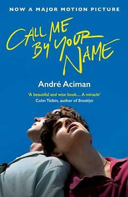 Call Me By Your Name, Aciman, Andre, Used Excellent Book