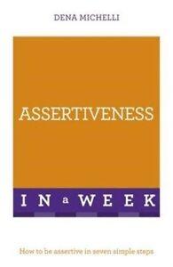 Assertiveness-In-A-Week-von-Dena-Michelli-2016-Taschenbuch
