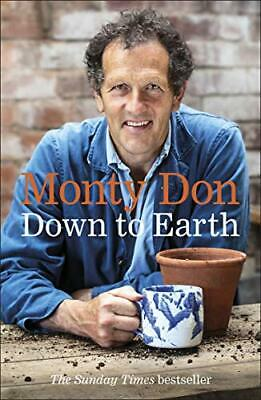 Down to Earth by Monty Don New Paperback Book