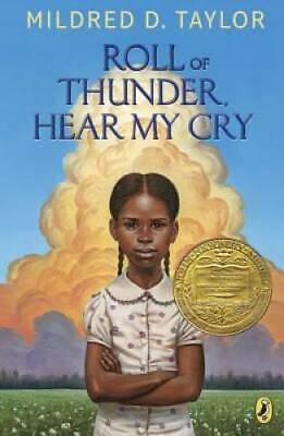 Roll of Thunder, Hear My Cry - Paperback By Taylor, Mildred D. - GOOD