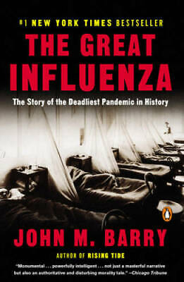 The Great Influenza: The Story of the Deadliest Pandemic in History - VERY GOOD
