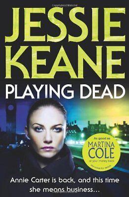 Playing Dead-Jessie Keane