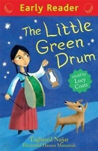 The Little Green Drum (Early Reader), Taghreed Najjar