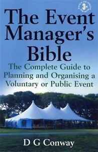 The Event Manager's Bible: 3rd edition: The Complete Guide t