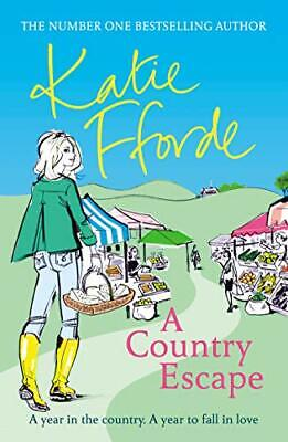 A Country Escape, Fforde, Katie, Used; Good Book