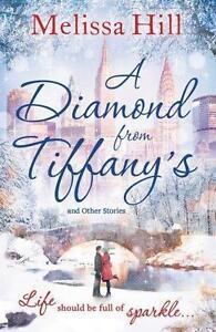A Diamond from Tiffany's von Melissa Hill (2015, Taschenbuch)