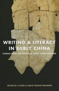 Writing and Literacy in Early China, Li Feng