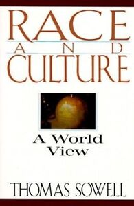 Race and Culture: A World View by Thomas Sowell (Paperback, 1995)