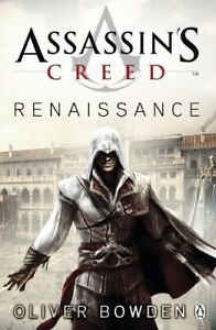 Assassin's Creed: Renaissance by Bowden, Oliver Paperback Book The Cheap Fast