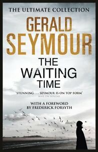 GERALD-SEYMOUR-THE-WAITING-TIME-BRAND-NEW-UK-FREEPOST