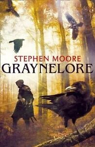 Graynelore, Stephen Moore