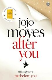 AFTER YOU, JOJO MOYES; a sequel to Me Before You