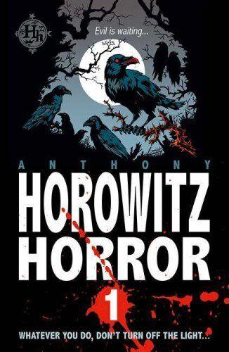 Horowitz Horror 1: Nine Nasty Stories to Chill You to the Bone: v. 1,Anthony Ho