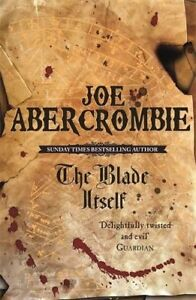 The Blade Itself: Book One Of The First Law (Go... by Abercrombie, Joe Paperback