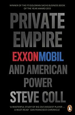 Private Empire: ExxonMobil and American Power, Coll 9780718194475 New=-