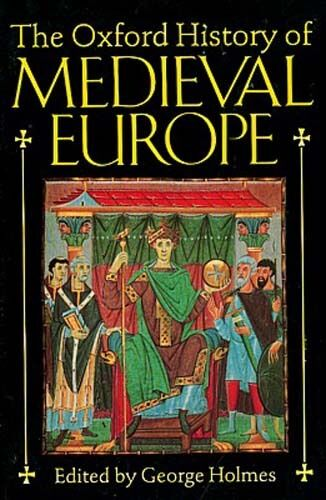 Oxford History Medieval Renaissance Europe Viking Celt Popes Knights Life Plague