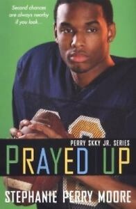 Prayed Up Perry Skky Jr. Series 4 By Moore, Stephanie Perry - $5.00