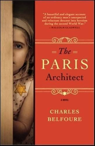 Paris Architect: A Novel by Charles Belfoure BRAND NEW BOOK (Paperback, 2014)
