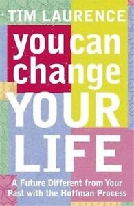 You Can Change Your Life, Tim Laurence