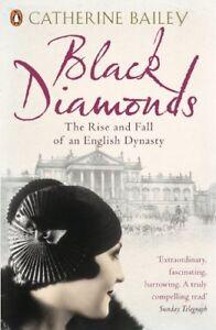 Black Diamonds by Catherine Bailey New Paperback / softback Book