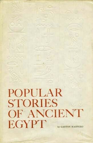Ancient Egypt Popular Stories Folklore Daily Life Love Wizards Syria Joppa Khufu