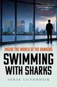 Swimming with Sharks von Joris Luyendijk (2016, Taschenbuch)