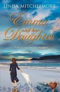 Emma and Her Daughter, Linda Mitchelmore