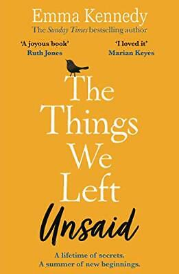 The Things We Left Unsaid by Emma Kennedy Paperback NEW Book